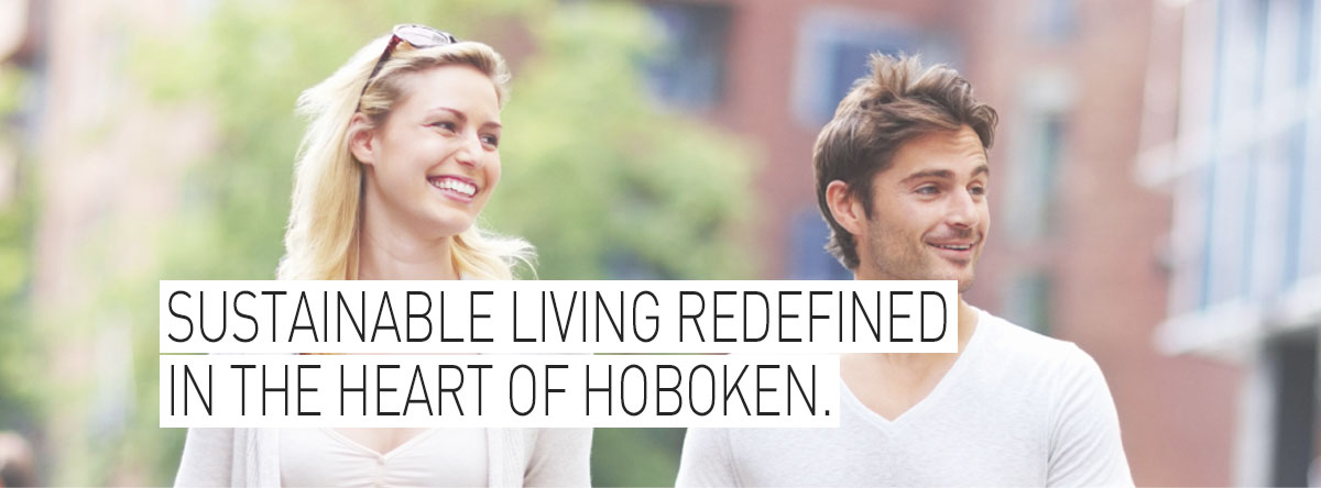 Sustainable living redefined in the heart of Hoboken